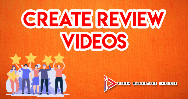 How To Create Review Videos