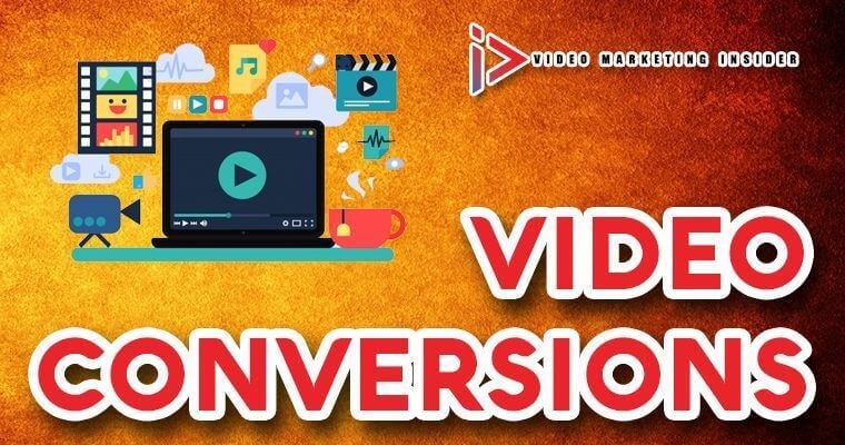 How to get video conversions