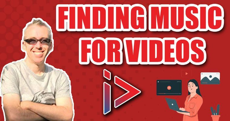 How to Find Music for YouTube Videos
